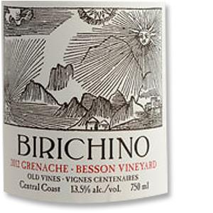 2013 Birichino Grenache Besson Vineyard Old Vines