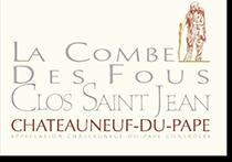 2007 Clos Saint Jean Chateauneuf-du-Pape La Combe des Fous