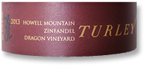 2013 Turley Wine Cellars Zinfandel Dragon Vineyard Howell Mountain