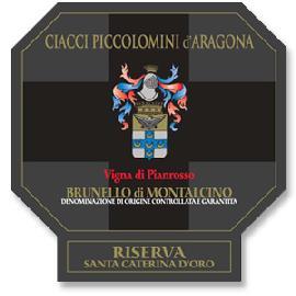 2007 Ciacci Piccolomini d'Aragona Brunello di Montalcino Riserva Santa Caterina D'Oro Vigna di Pianrosso DOCG