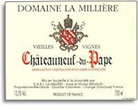 2007 Domaine La Milliere Chateauneuf-du-Pape Vieilles Vignes