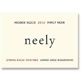 2012 Neely Pinot Noir Hidden Block Spring Ridge Vineyard Santa Cruz Mountains