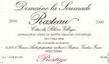 2009 Domaine La Soumade Rasteau Cuvee Prestige