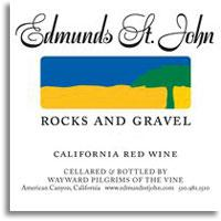 2010 Edmunds St. John Rocks and Gravel Red Wine Dry Creek Valley