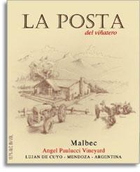 2010 La Posta Malbec Angel Paulucci Vineyard Mendoza