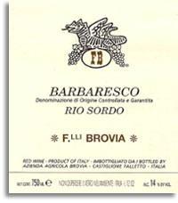 2006 Fratelli Brovia Barbaresco Rio Sordo