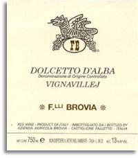 2008 Fratelli Brovia Dolcetto d'Alba Vignavillej