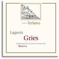 2007 Cantina Terlano Lagrein Gries Riserva