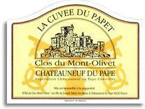 2012 Clos du Mont Olivet Chateauneuf-du-Pape Cuvee du Papet