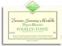 2011 Domaine Saumaize-Michelin Pouilly-Fuisse Les Vignes Blanches