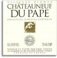 2010 Eric Texier Chateauneuf-du-Pape Vieilles Vignes