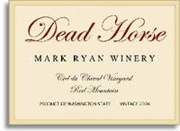 2011 Mark Ryan Winery Dead Horse Ciel Du Cheval Vineyard Red Mountain