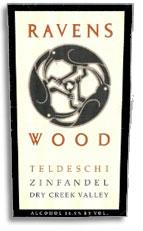 2009 Ravenswood Winery Zinfandel Teldeschi Vineyard Dry Creek Valley
