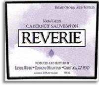 2007 Reverie Cabernet Sauvignon Diamond Mountain District