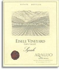 2001 Araujo Estate Syrah Eisele Vineyard Napa Valley