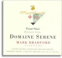 2011 Domaine Serene Pinot Noir Mark Bradford Vineyard Willamette Valley