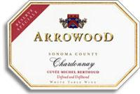 1992 Arrowood Vineyards And Winery Chardonnay Cuvee Michel Berthoud Sonoma County