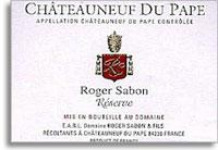 2009 Domaine Roger Sabon Chateauneuf-du-Pape Reserve