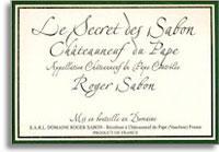 2010 Domaine Roger Sabon Chateauneuf-du-Pape Le Secret de Sabons