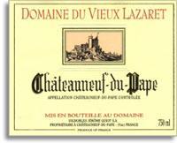 2011 Domaine du Vieux Lazaret Chateauneuf-du-Pape
