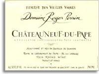 2003 Domaine Roger Perrin Chateauneuf-du-Pape Reserve des Vieilles Vignes
