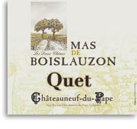 2007 Mas de Boislauzon Chateauneuf-du-Pape Cuvee du Quet