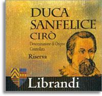 2011 Librandi Duca Sanfelice Ciro Rosso Classico Superiore Riserva