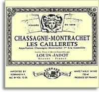 2012 Domaine/Maison Louis Jadot Chassagne-Montrachet Caillerets