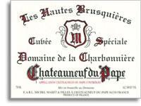 2011 Domaine de la Charbonniere Chateauneuf-du-Pape Cuvee Speciale Les Hautes Brusquieres
