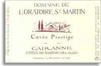 2011 Domaine de l'Oratoire St. Martin Cairanne Cuvee Prestige