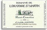 2009 Domaine de l'Oratoire St. Martin Cotes du Rhone Cairanne Villages Haut Coustias
