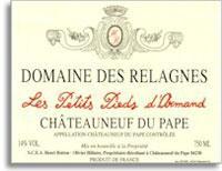 2004 Domaine des Relagnes Chateauneuf-du-Pape Les Petits Pieds d'Armand