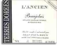 2009 Domaine des Terres Dorees (Jean-Paul Brun) Beaujolais l'Ancien Vieilles Vignes