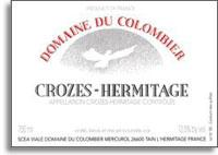 2010 Domaine du Colombier (Rhone) Crozes-Hermitage