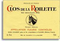 2011 Clos De La Roilette Fleurie