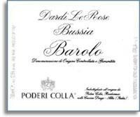 2010 Poderi Colla Barolo Dardi Le Rose Bussia