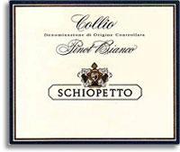 2011 Mario Schiopetto Pinot Bianco Collio