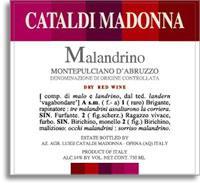 2008 Cataldi Madonna Malandrino Montepulciano d'Abruzzo