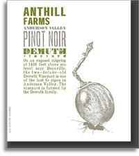 2012 Anthill Farms Pinot Noir Demuth Vineyard Anderson Valley