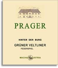 2010 Weingut Prager Gruner Veltliner Federspiel Hinter Der Burg