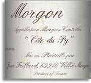 2011 Jean Foillard Morgon Cote Du Py