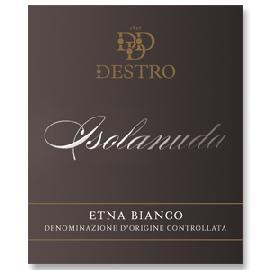 2014 Destro Isolanuda Etna Bianco DOC