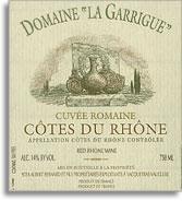 2010 Domaine La Garrigue Cotes Du Rhone Cuvee Romaine