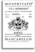 2008 Giuseppe Mascarello e Figlio Barolo Monprivato Ca d'Morissio Riserva