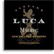2013 Luca Malbec Valle de Uco Mendoza