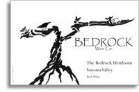 2010 Bedrock Wine Company The Bedrock Heirloom Bedrock Vineyard Sonoma Valley