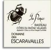 2011 Domaine Des Escaravailles Rasteau La Ponce