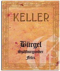 2009 Weingut Keller Dalsheimer Burgel Spatburgunder Felix Grosses Gewachs Trocken