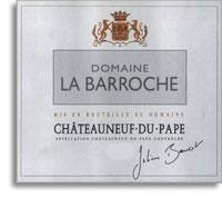 2009 Domaine la Barroche Chateauneuf-du-Pape Signature