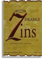 Vv 7 Deadly Zins Zinfandel Old Vines Lodi